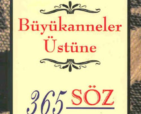Büyükanneler Üstüne 365 Söz Pdf Kitap İndir